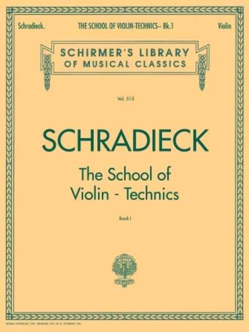 Schradieck, Henry: The School of Violin Technics Book 1
