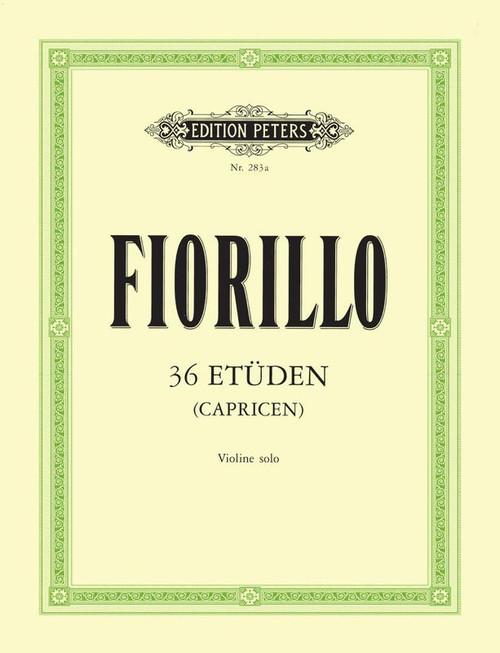 Fiorillo, Federigo: 36 Etudes for Violin Solo