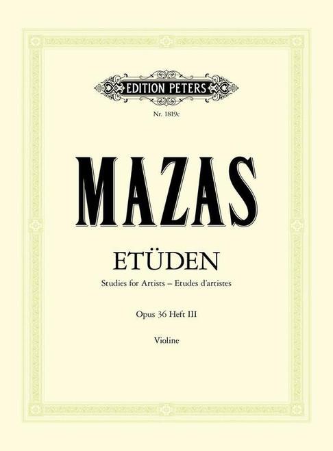 Mazas, Jacques Fereol: Etudes Op. 36 Vol. 3 Studies for Artists