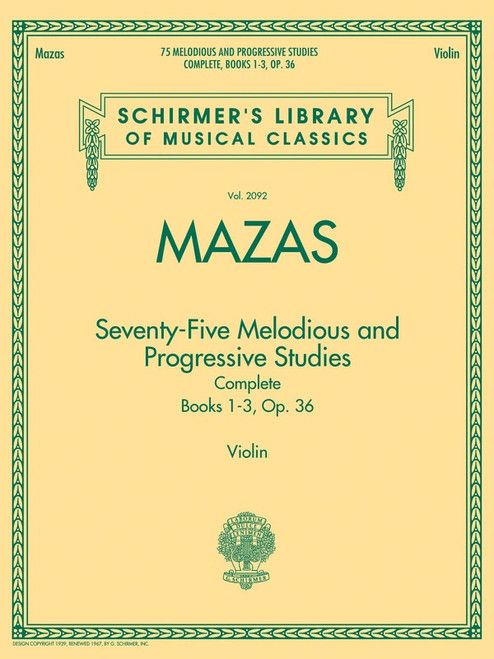 Mazas, Jacques Fereol: 75 Melodious and Progressive Studies Complete, Op. 36