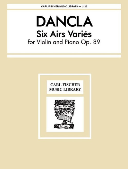 Dancla, Charles: Six Airs Varies Op. 89 for Violin and Piano
