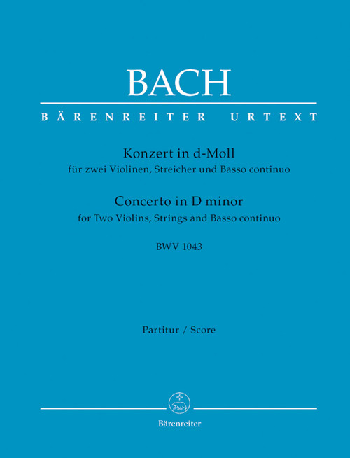 Bach, Johann Sebastian: Concerto for two Violins, Strings and Basso continuo in D minor BWV 1043
