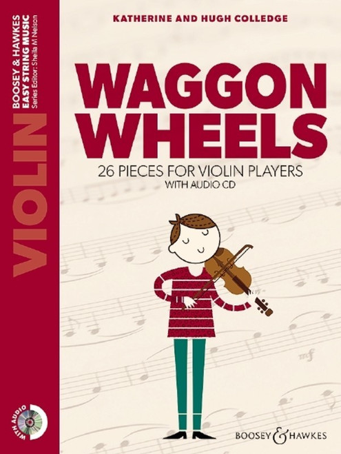 Colledge, Hugh and Catherine: Waggon Wheels Violin with Audio CD