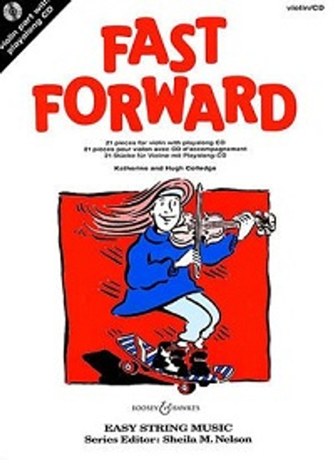 Colledge, Hugh & Katherine: Fast Forward for Violin with Audio CD
