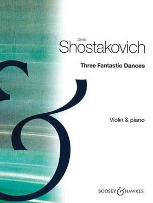 Shostakovich, Dmitri: Three Fantastic Dances Op. 5 for Violin & Piano