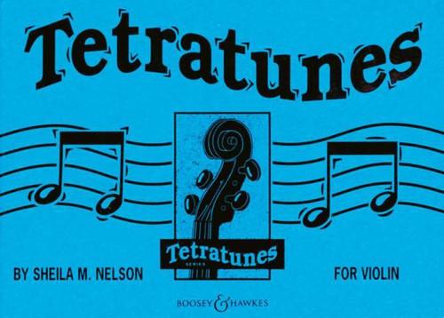Tetratunes for Violin by Sheila Nelson