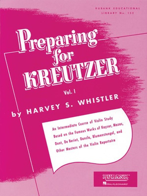 Whistler, Harvey: Preparing for Kreutzer for Violin Volume 1