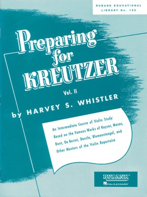 Whistler, Harvey: Preparing for Kreutzer for Violin Volume 2