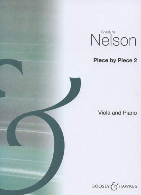 Piece by Piece Volume 2 for Viola & Piano (arr. Sheila Nelson)