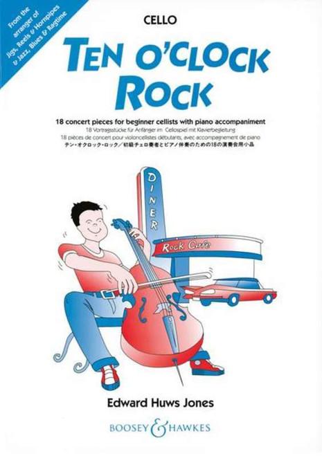 Ten O'Clock Rock for Cello (Edward Huws Jones)