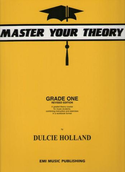 Holland, Dulcie: Master Your Theory Grade One