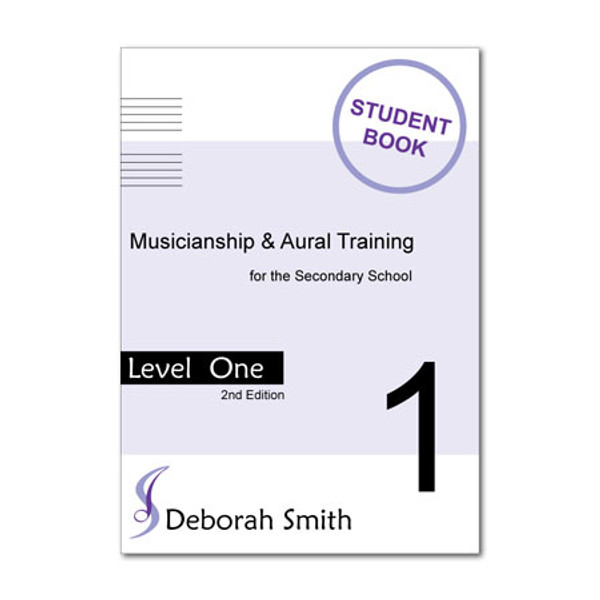 Musicianship and Aural Training for the Secondary School LEVEL 1 STUDENT Book