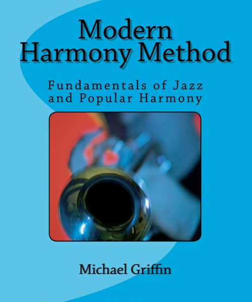 Modern Harmony Method - Michael Griffin