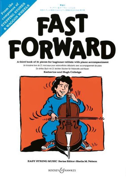 Fast Forward for Cello and Piano  (Ed. Sheila Nelson)