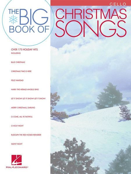 The Big Book of Christmas Songs for Cello