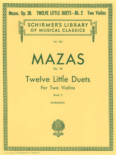 Mazas, Jacques Fereol: 12 Little Duets for Two Violins, Op. 38 Book 2