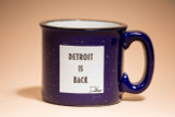 DETROIT IS BACK™ CAMPFIRE MUG