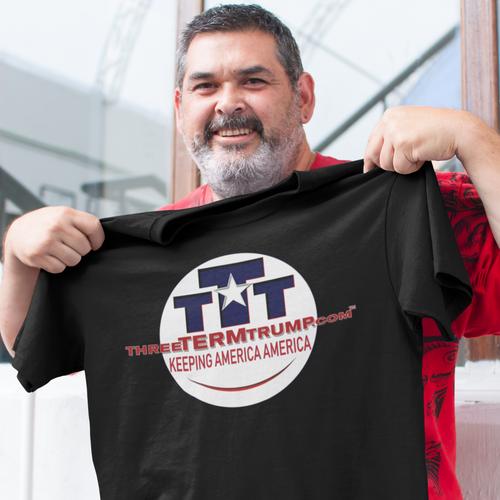 Official Three Term Trump™ Tee Shirt #T-00B-M