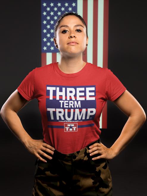 Official Three Term Trump™ Tee Shirt #T-2R-F