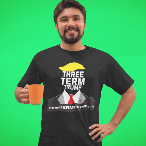 Official Three Term Trump™ Tee Shirt #T-8B-M