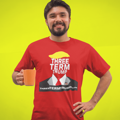 Official Three Term Trump™ Tee Shirt #T-8R-M
