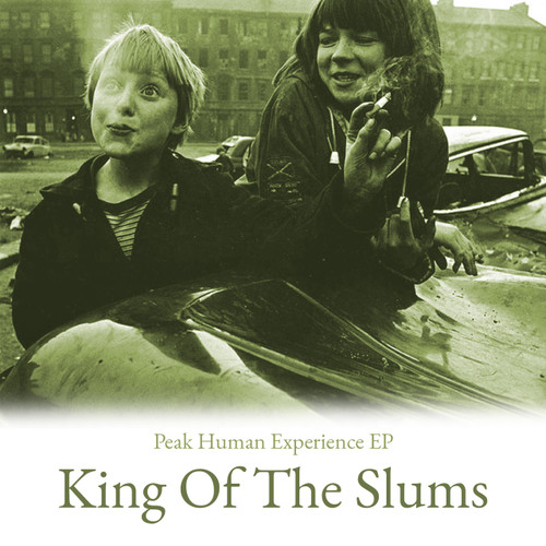 "King of the Slums - Peak Human Experience EP 12"" Vinyl  Limited edition. Contains unique digital download card"