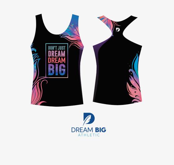 Dont Just Dream Big Epic Tank Top