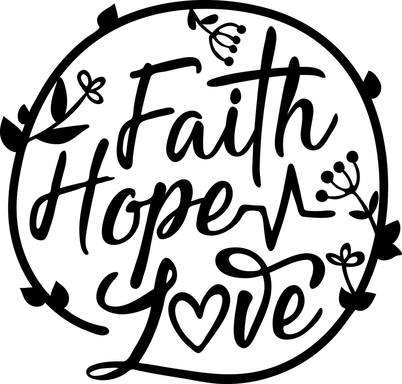 Free Faith Hope Love Svg Cut File Craftables