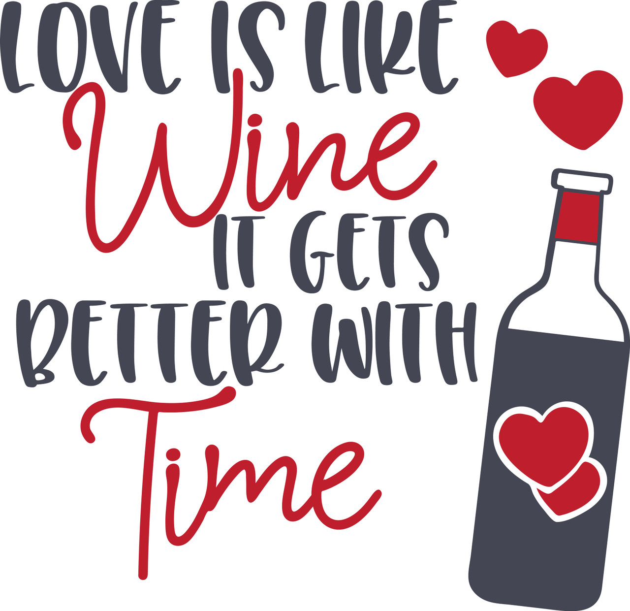 Download Free Love Is Like Wine SVG Cut File| Craftables