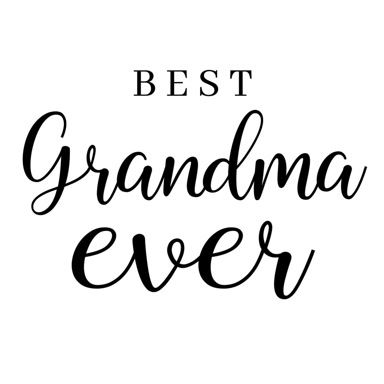 Free Download this free vector about happy mothers day card, and discover more than 11 million professional graphic resources on freepik. Free Best Grandma Ever Svg Cut File Craftables SVG, PNG, EPS, DXF File