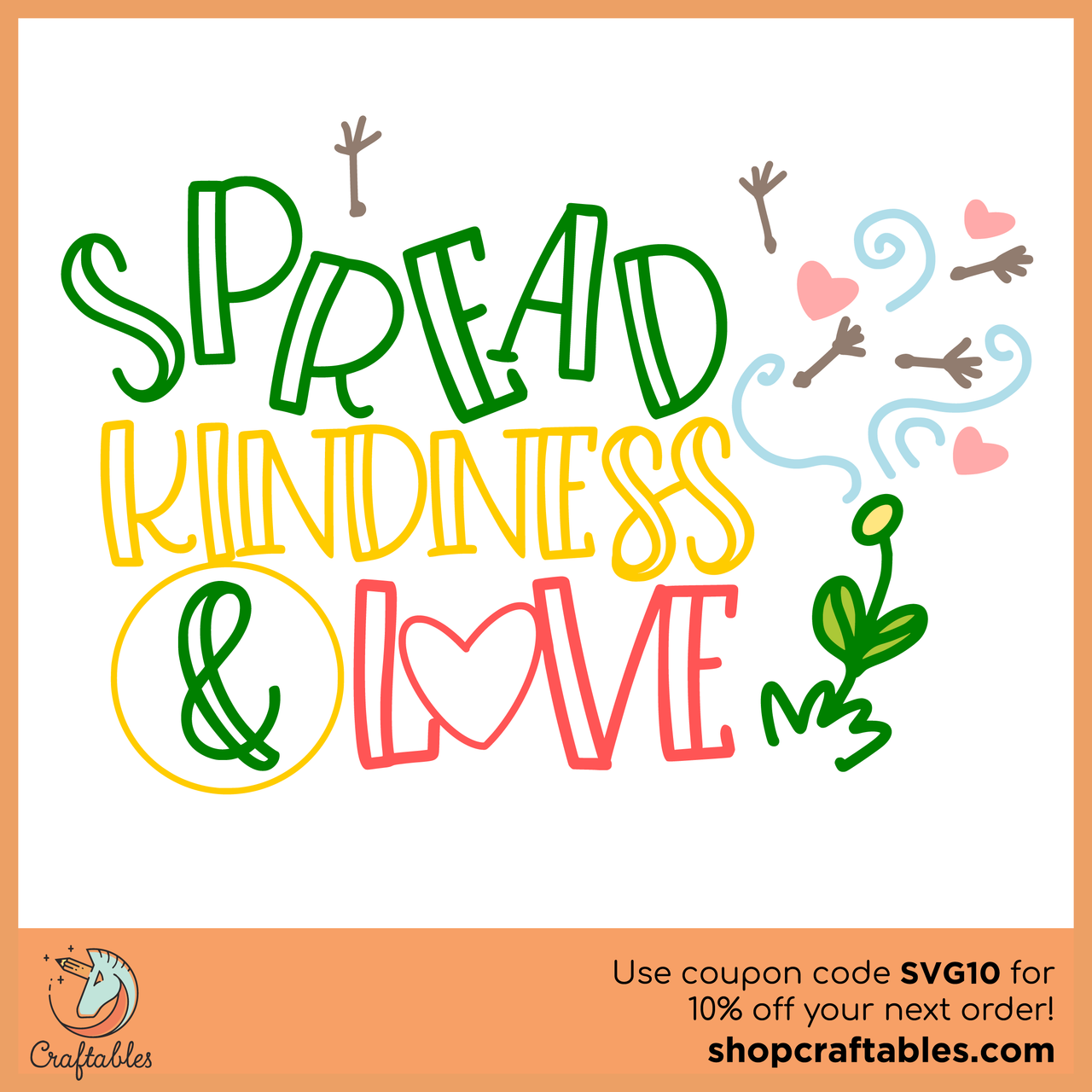 Free Spread Kindness And Love Svg Cut File Craftables