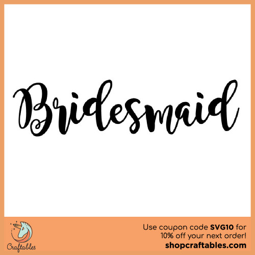 Free Bridesmaid cut file for Cricut, Silhouette, Illustrator, inkscape,t shirts