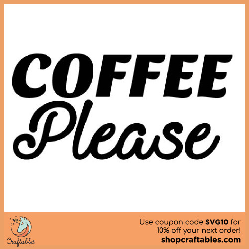Free Coffee Please cut file for Cricut, Silhouette, Illustrator, inkscape,t shirts