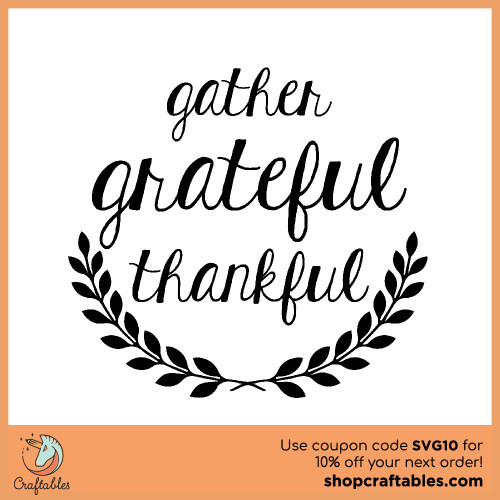 Free gather grateful svg cut files for Cricut, Silhouette, Illustrator, inkscape, t shirts