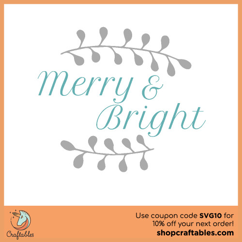 Free merry and bright SVG Cut File for Cricut, Silhouette, Illustrator, inkscape, t shirts