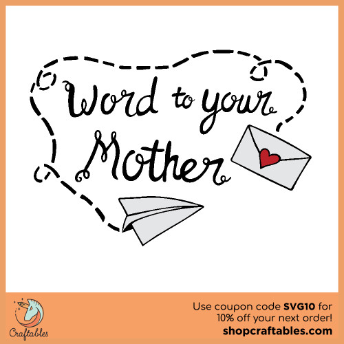 Free Word to Your Mother SVG Cut File for Cricut, Silhouette, Illustrator, inkscape, t shirts