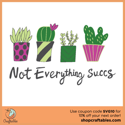Free Not Everything Succs SVG Cut File for Cricut, Silhouette, Illustrator, inkscape, t shirts