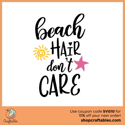 Free Beach Hair Don't Care SVG Cut File for Cricut, Silhouette, Illustrator, inkscape, t shirts