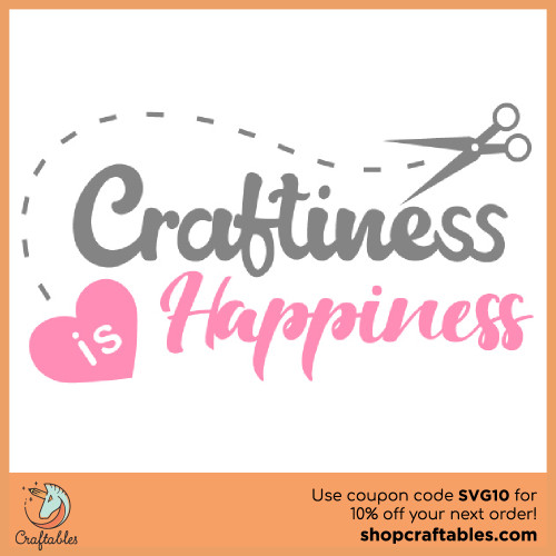 Free Craftiness Is Happiness SVG Cut File for Cricut, Silhouette, Illustrator, inkscape, t shirts