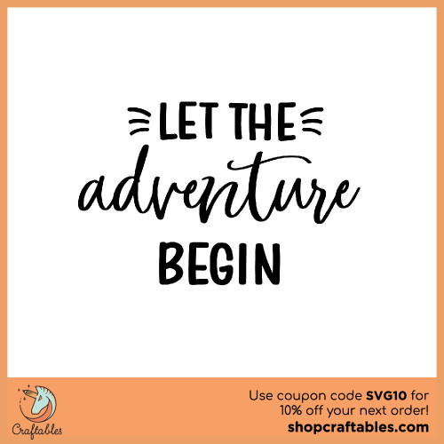Free Let The Adventure Begin SVG Cut File for Cricut, Silhouette, Illustrator, inkscape, t shirts