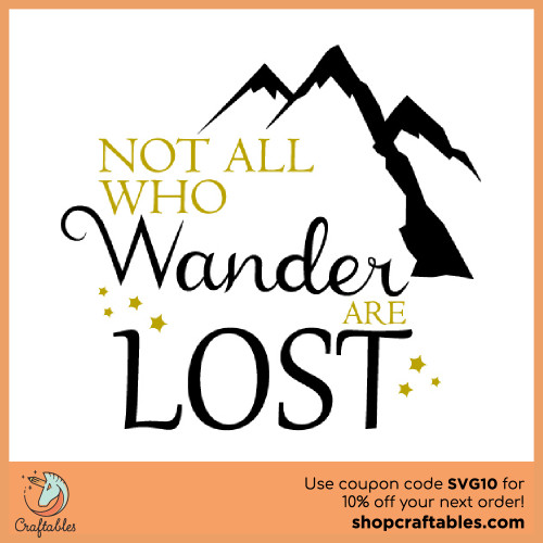 Free Not All Who Wander Are Lost SVG Cut File for Cricut, Silhouette, Illustrator, inkscape, t shirts
