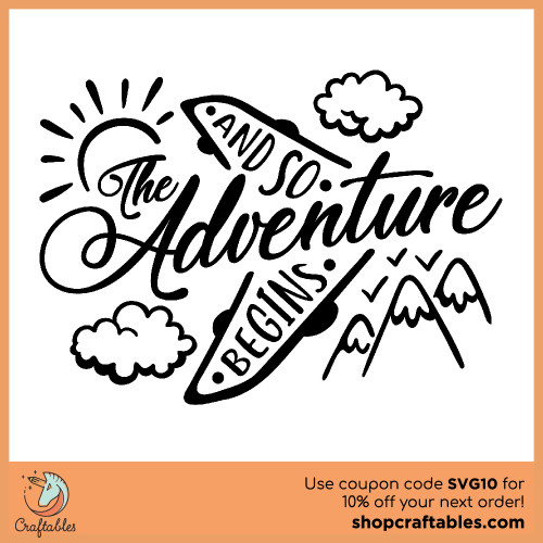 Free And so the Adventure Begins SVG Cut File for Cricut, Silhouette, Illustrator, inkscape, t shirts