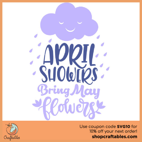 Free April Showers Bring May Flowers SVG Cut File for Cricut, Silhouette, Illustrator, inkscape, t shirts