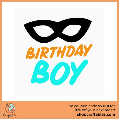 Free Birthday Boy SVG Cut File for Cricut, Silhouette, Illustrator, inkscape, t shirts