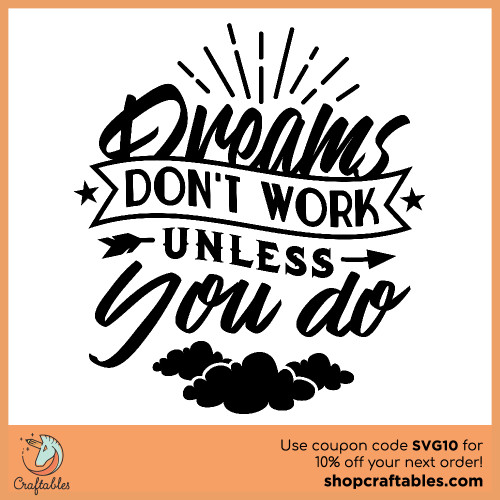 Free Dreams Don't Work Unless You Do SVG Cut File for Cricut, Silhouette, Illustrator, inkscape, t shirts