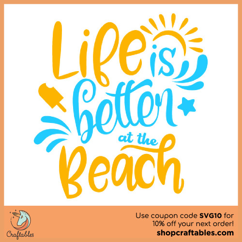 Free Life is Better at the Beach SVG Cut File for Cricut, Silhouette, Illustrator, inkscape, t shirts