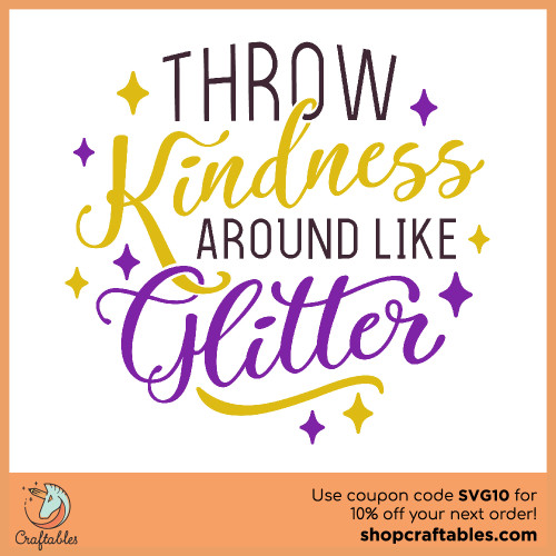 Free Throw Kindness Around Like Glitter SVG Cut File for Cricut, Silhouette, Illustrator, inkscape, t shirts