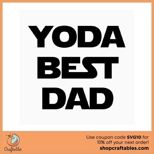 Free Yoda Best Dad SVG Cut File for Cricut, Silhouette, Illustrator, inkscape, t shirts