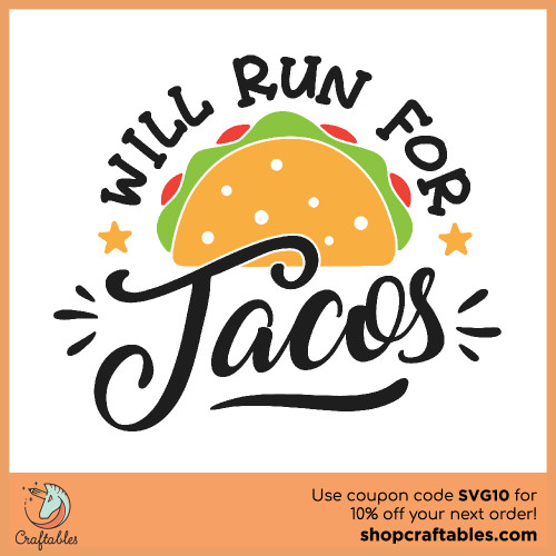 Free Will Run for Tacos SVG Cut File for Cricut, Silhouette, Illustrator, inkscape, t shirts
