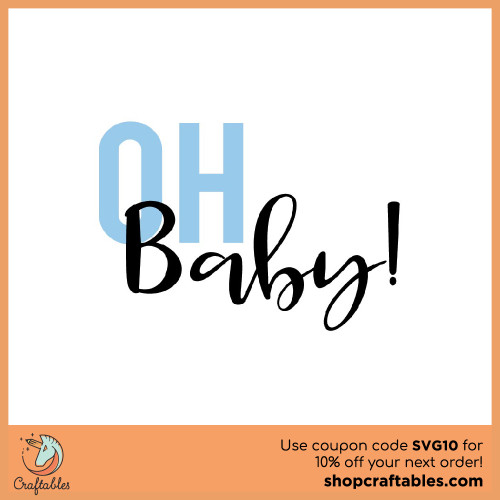 Free Oh Baby SVG Cut File for Cricut, Silhouette, Illustrator, inkscape, t shirts